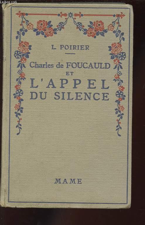 CHARLES DE FOUCAULD ET L'APPEL DU SILENCE