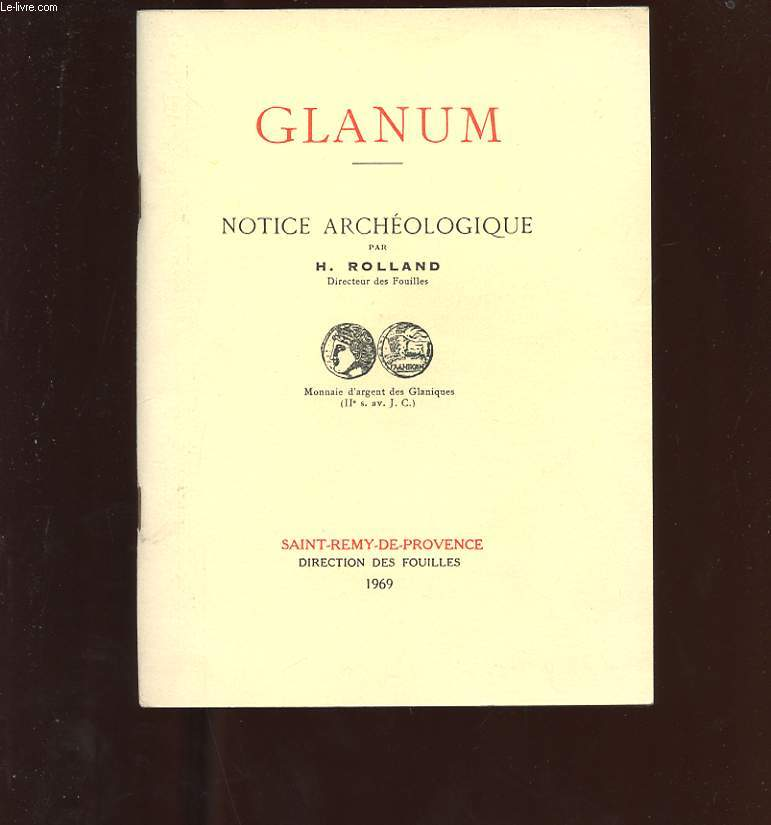 GLANUM. NOTICE ARCHEOLOGIQUE