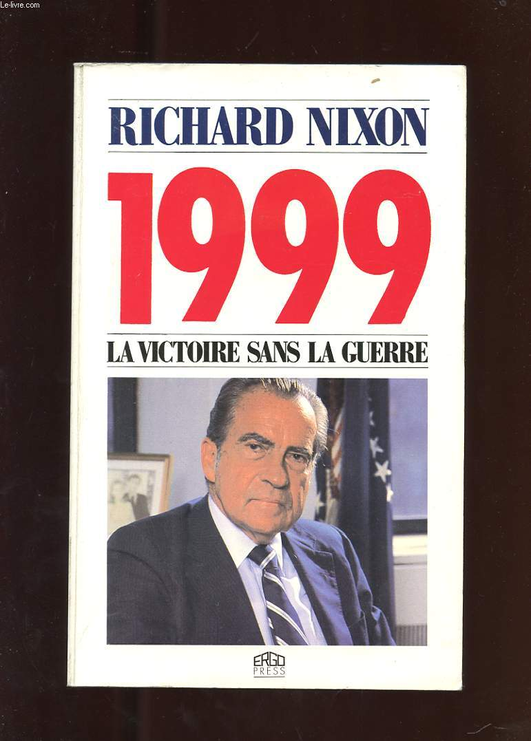 1999 LA VICTOIRE SANS LA GUERRE