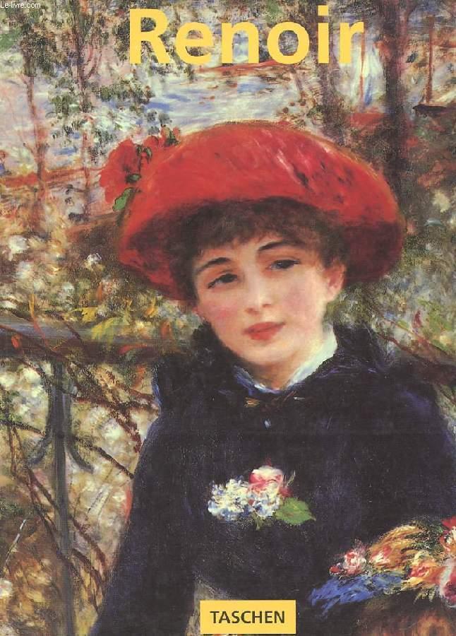 PIERRE-AUGUSTE RENOIR 1841-1919. UN REVE D'HARMONIE