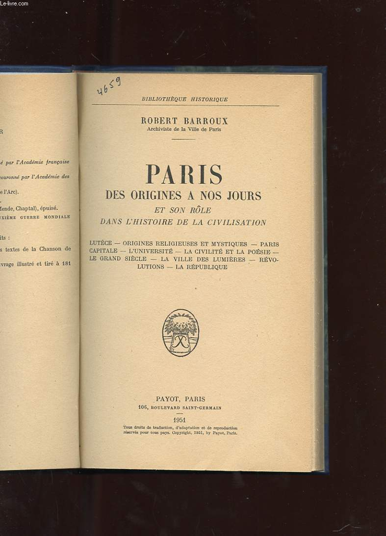 PARIS DES ORIGINES A NOS JOURS ET SON ROLE DANS L'HISTOIRE DE LA CIVILISATION