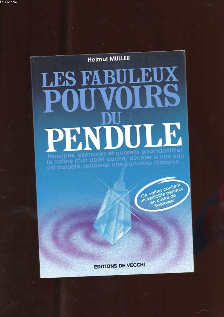LES FABULEUX POUVOIRS DU PENDULE