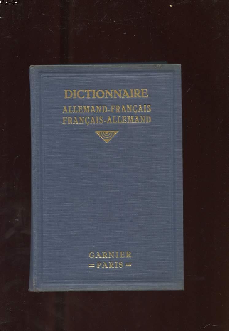 DEUTSCH-FRANZOSISCHES UND FRANZOSISCH-DEUTSCHES WORTERBUCH. SUIVI DE NOUVEAU DICTIONNAIRE ALLEMAND-FRANCAIS ET FRANCAIS-ALLEMAND