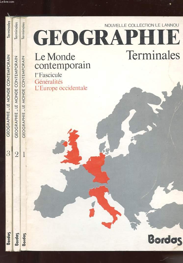 NOUVELLE COLLECTION LE LANNOU. GEOGRAPHIE TERMINALES. LE MONDE CONTEMPORAIN. 3 LIVRETS