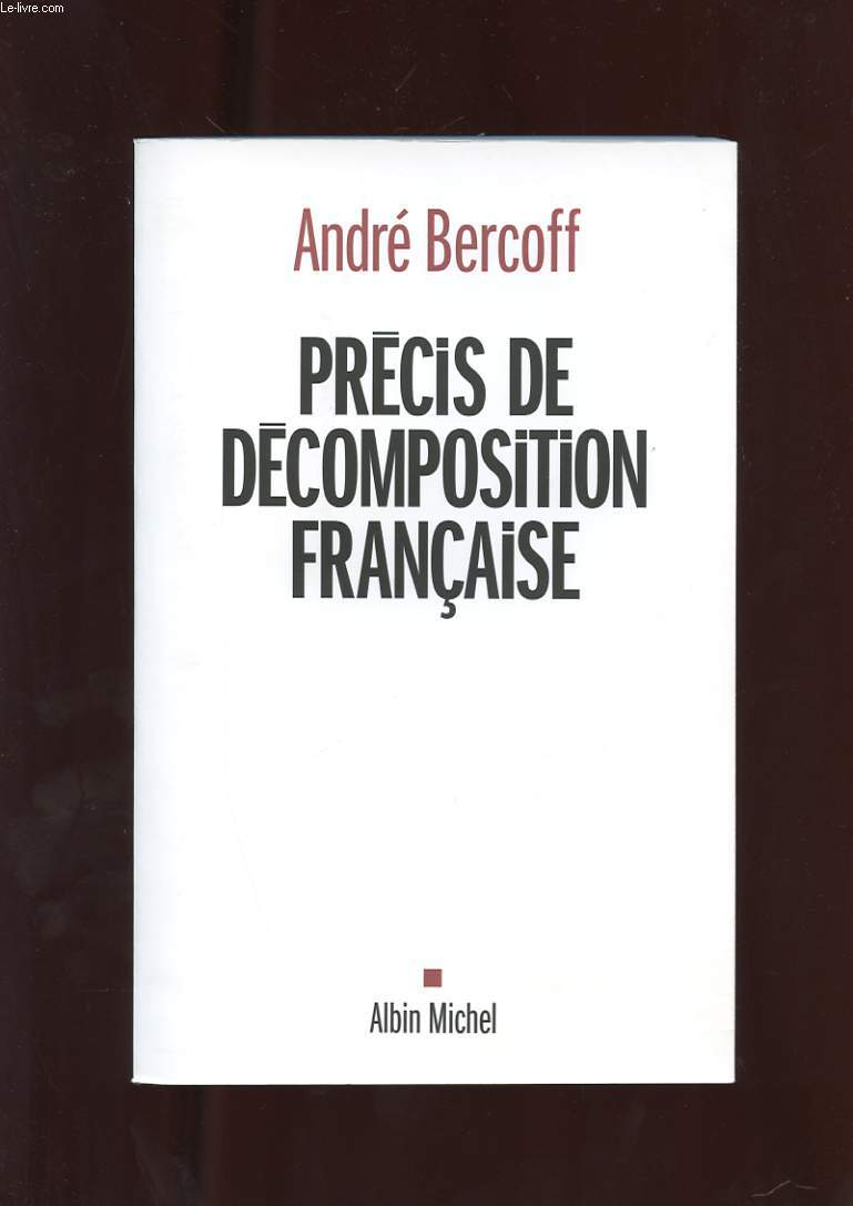 PRECIS DE DECOMPOSITION FRANCAISE.