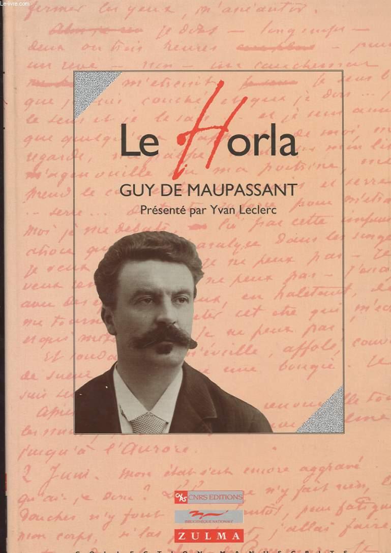LE HORLA. GUY DE MAUPASSANT