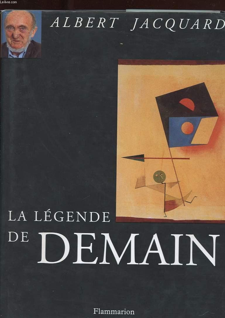 LE LEGENDE DE DEMAIN