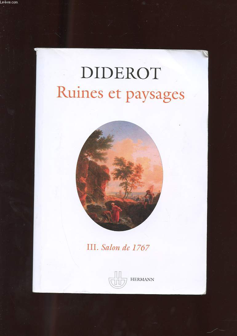 SALONS III. RUINES ET PAYSAGES. SALONS DE 1767.