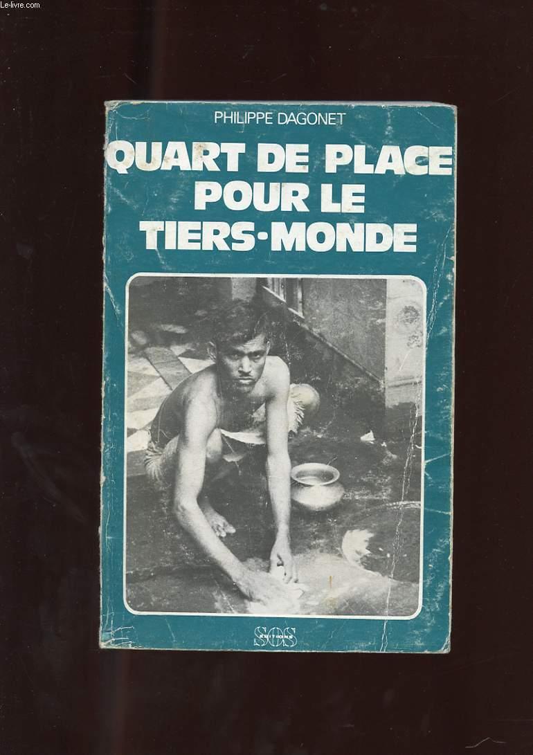 QUART DE PLACE POUR LE TIERS-MONDE