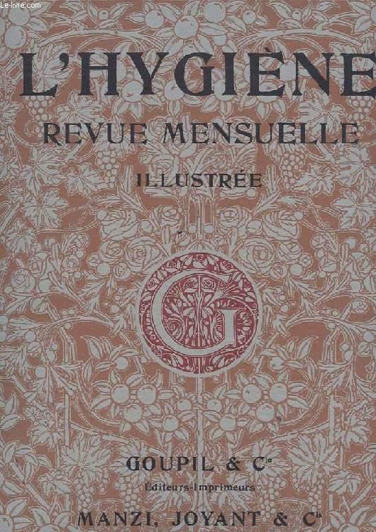 L'HYGIENE REVUE MENSUELLE ILLUSTREE. 1ERE ANNEE. N°2. L'HYGIENE ET LA VIE. LA POUPONNIERE DE VERSAILLES. LA TUBERCULOSE....