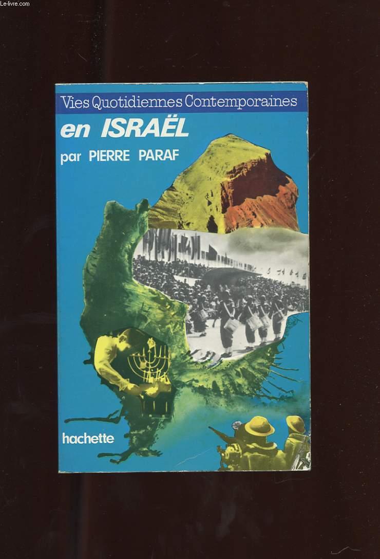 LA VIE QUOTIDIENNE EN ISRAEL