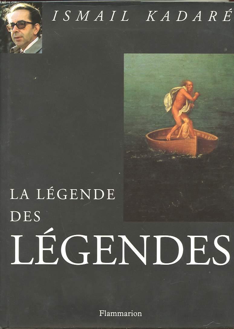 LA LEGENDE DES LEGENDES