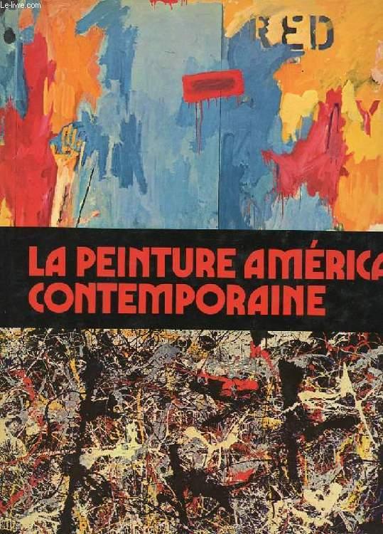 LA PEINTURE AMERICAINE CONTEMPORAINE