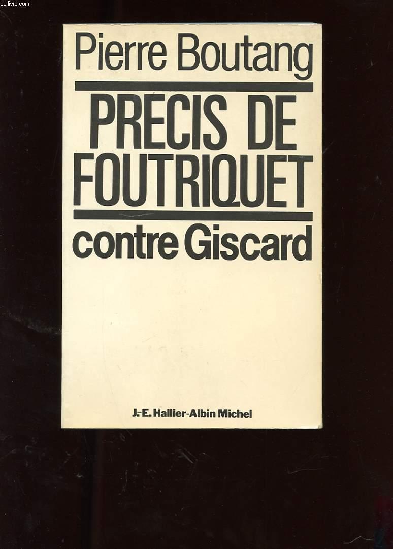 PRECIS DE FOUTRIQUET. PAMPHLET