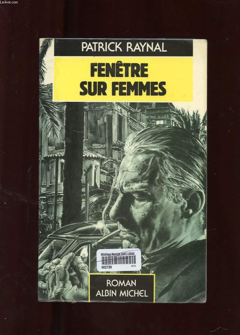 FENETRES SUR FEMMES. ROMAN