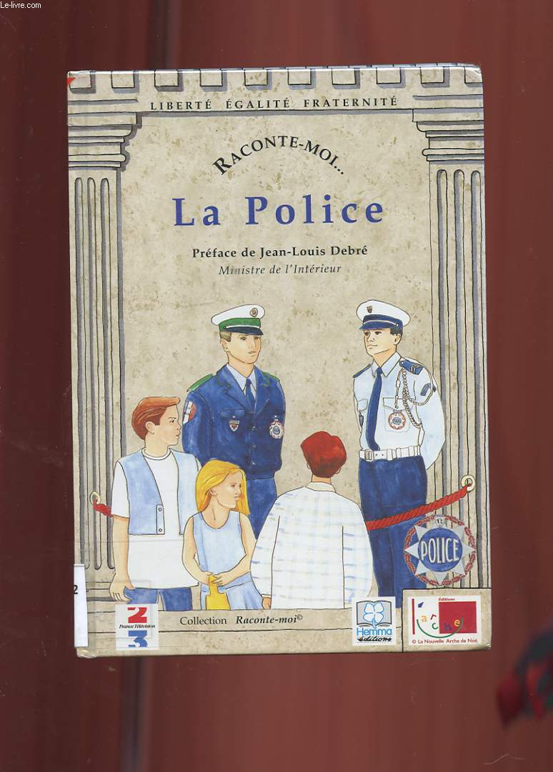 RACONTE-MOI... N°6. LA POLICE