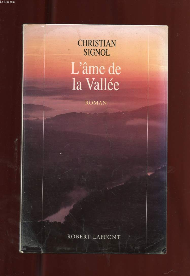 L'AME DE LA VALLEE. ROMAN