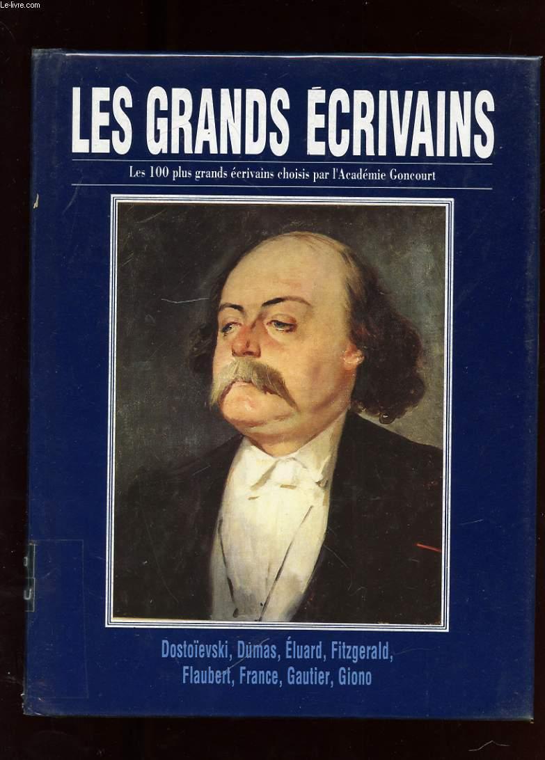 LES GRANDS ECRIVAINS. VOLUME IV. DOSTOIEVSKI. ALEXANDRE DUMAS. PAUL ELUARD. SCOTT FITZGERALD. FLAUBERT. ANATOLE FRANCE. THEOPHILE GAUTIER. JEAN GIONO