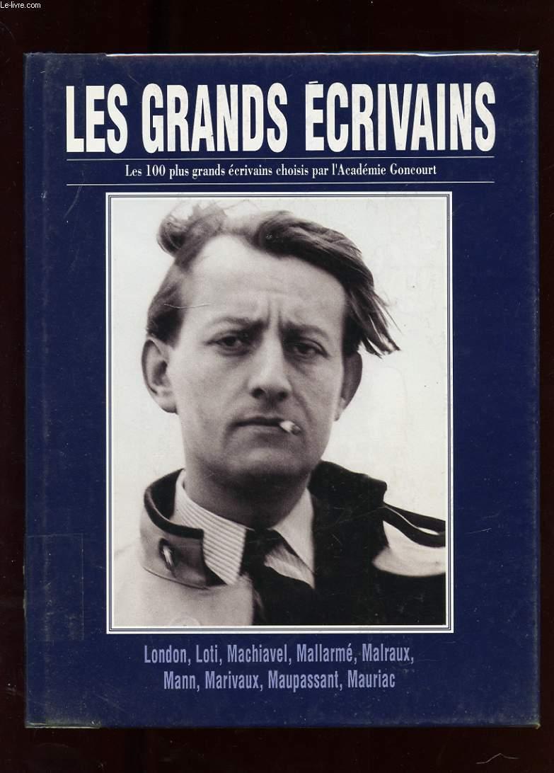 LES GRANDS ECRIVAINS. VOLUME VII. JACK LONDON. PIERRE LOTI. MACHIAVEL. MALLARME. ANDRE MALRAUX. THOMAS MANN. MARIVAUX. GUY DE MAUPASSANT. FRANCOIS MAURIAC