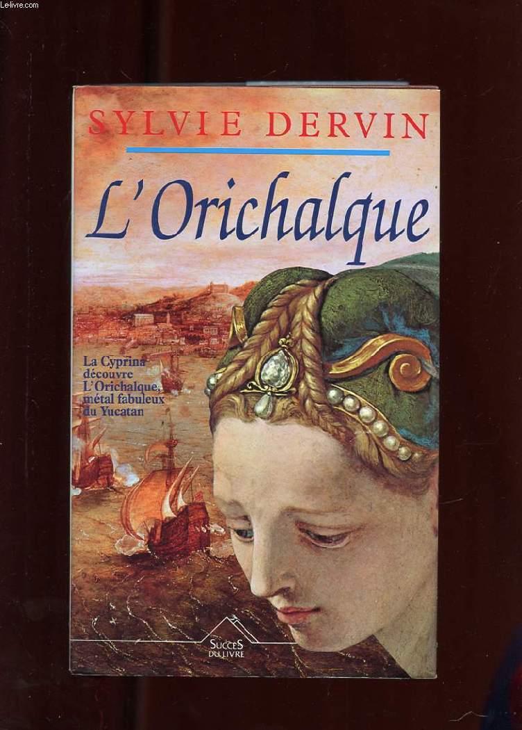 L'ORICHALQUE. ROMAN