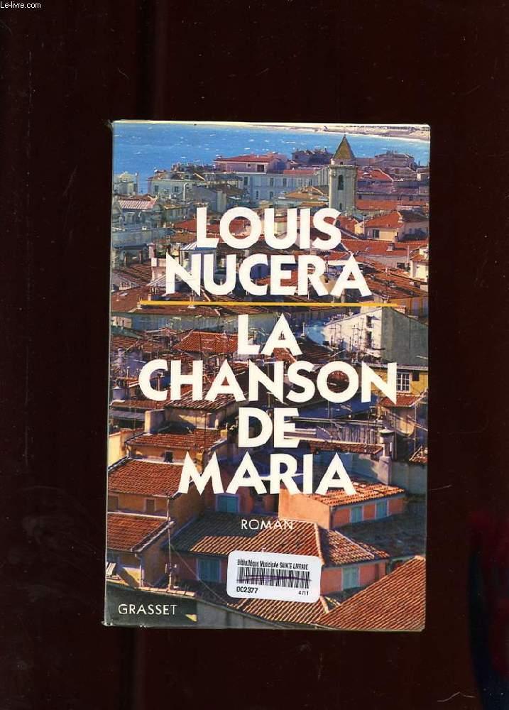 LA CHANSON DE MARIA. ROMAN