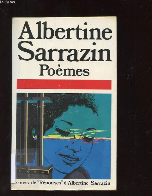 POEMES SUIVIS DE REPONDES D'ALBERTINE SARRAZIN