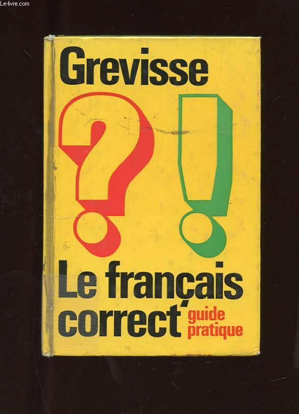 LE FRANCAIS CORRECT. GUIDE PRATIQUE.