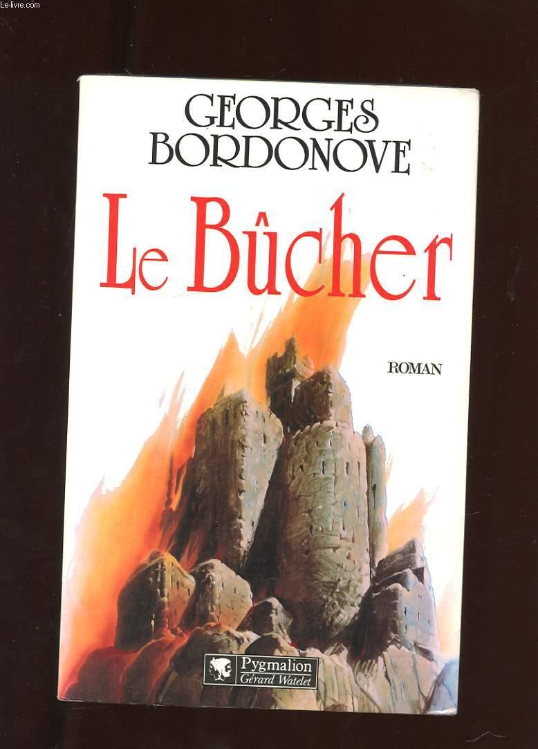 LE BUCHER. ROMAN