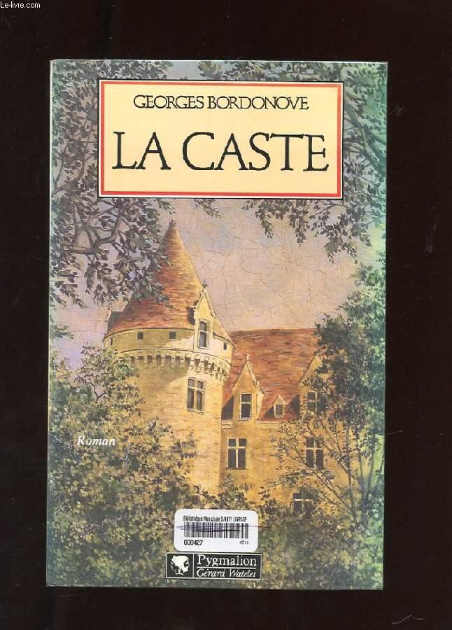 LA CASTE. ROMAN