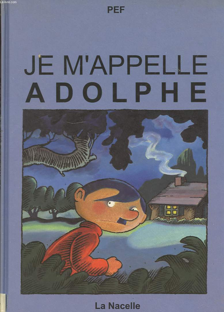 JE M'APPELLE ADOLPHE