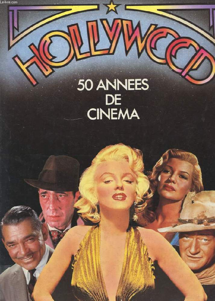 HOLLYWOOD 50 ANNEES DE CINEMA