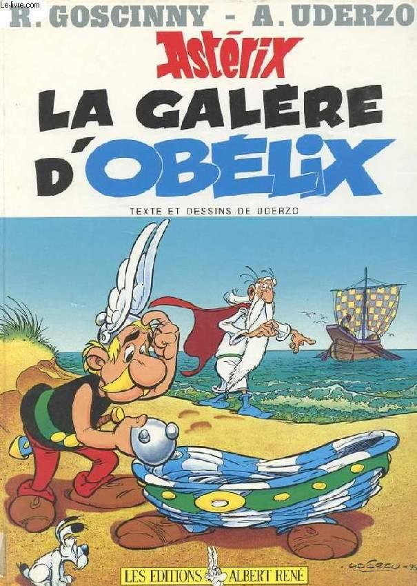UNE AVENTURE D'ASTERIX. LA GALERE D'OBELIX