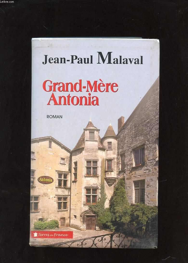 GRAND-MERE ANTONIA. LA TRADITION ALBAREDE. TOME 2.