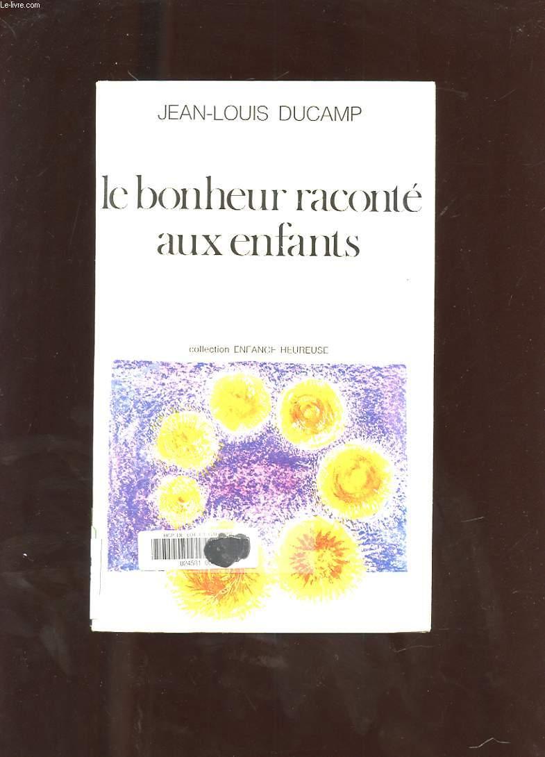 LE BONHEUR RACONTE AUX ENFANTS