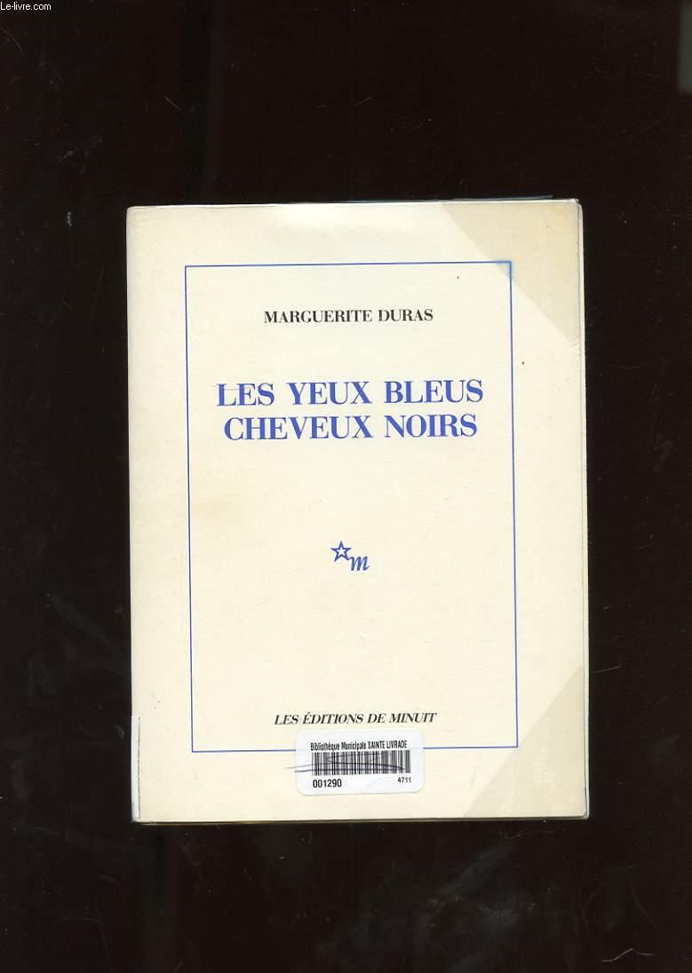 LES YEUX BLEUS CHEVEUX NOIRS