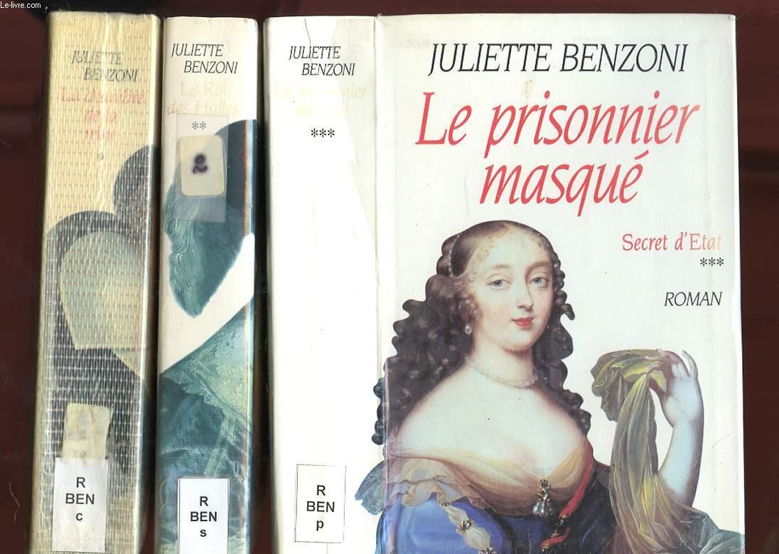 SECRET D'ETAT 3 TOMES - TOME 1. LA CHAMBRE DE LA REINE TOME 2. LE ROI DES HALLES, TOME 3. LE PRISONNIER MASQUE