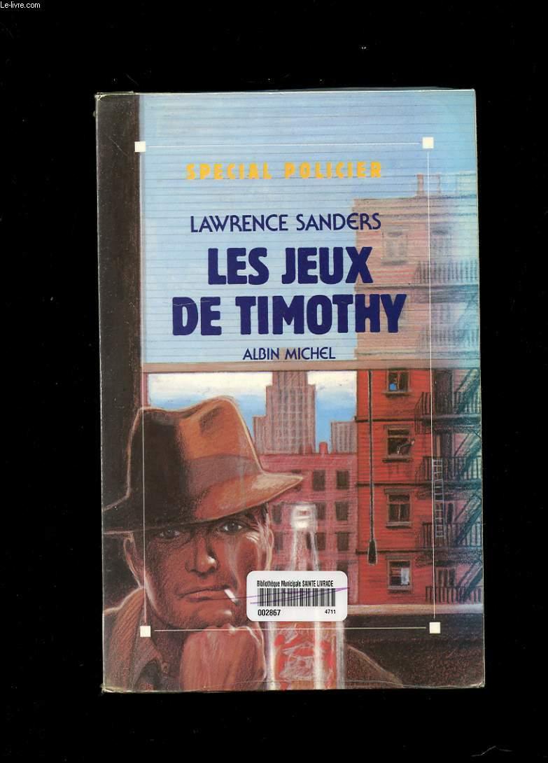 LES JEUX DE TIMOTHY. ROMAN