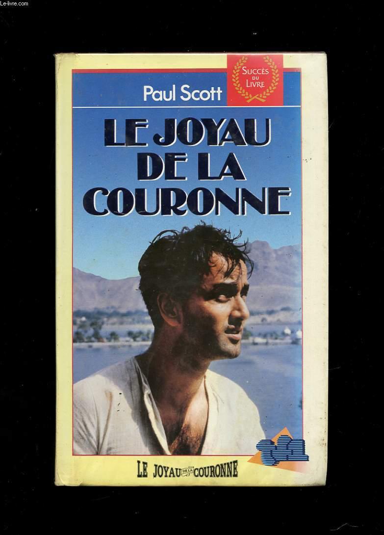 LE JOYAU DE LA COURONNE