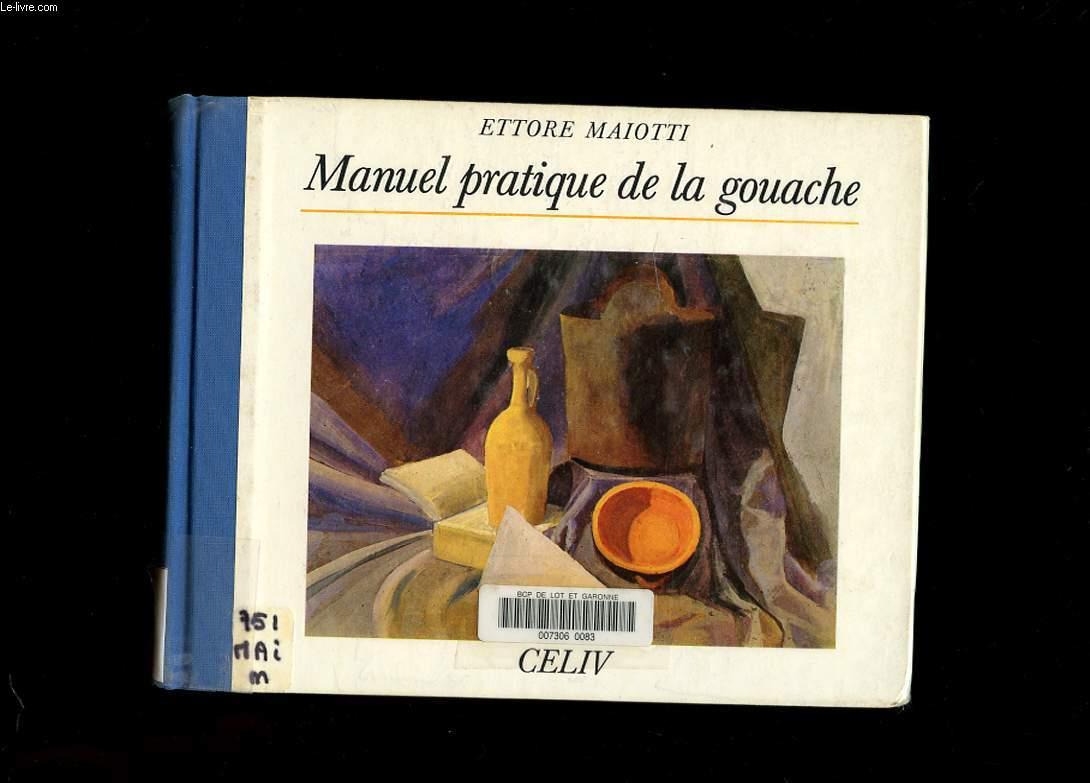 MANUEL PRATIQUE DE LA GOUACHE