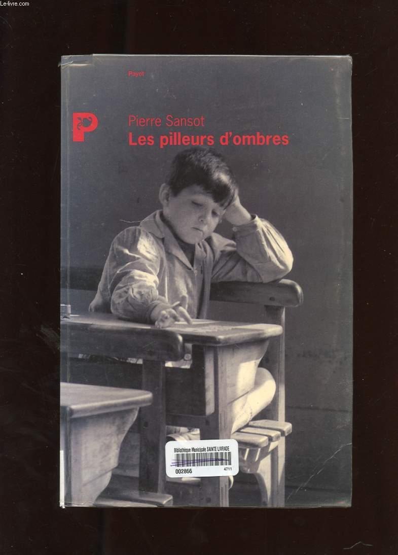 LES PILLEURS D'OMBRES