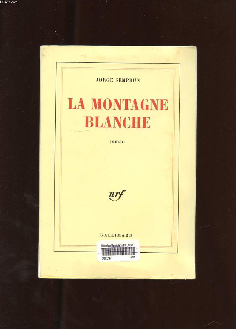 LA MONTAGNE BLANCHE. ROMAN