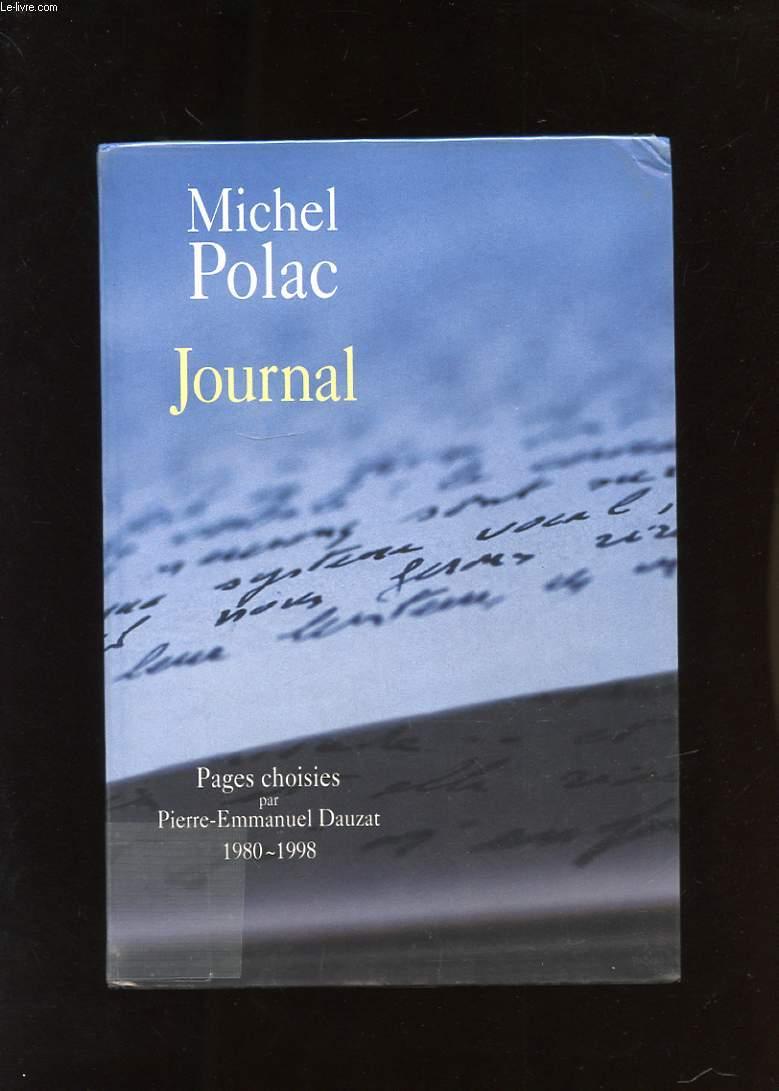 JOURNAL. PAGES CHOISIES PAR PIERRE-EMMANUEL DAUZAT 1980-1998