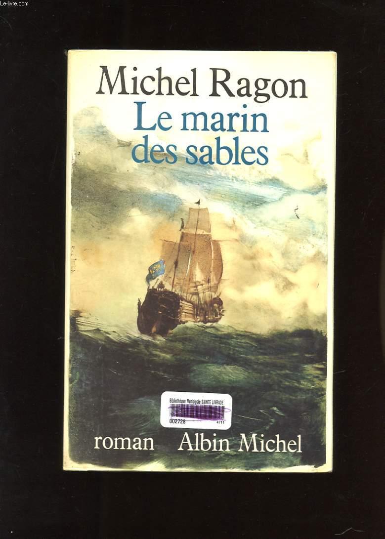 LE MARIN DES SABLES. ROMAN