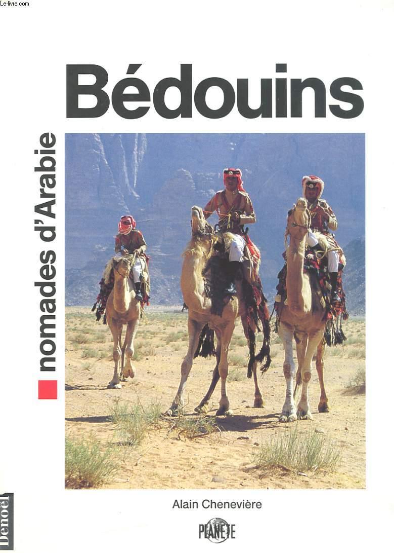 BEDOUINS. NOMADES D'ARABIE