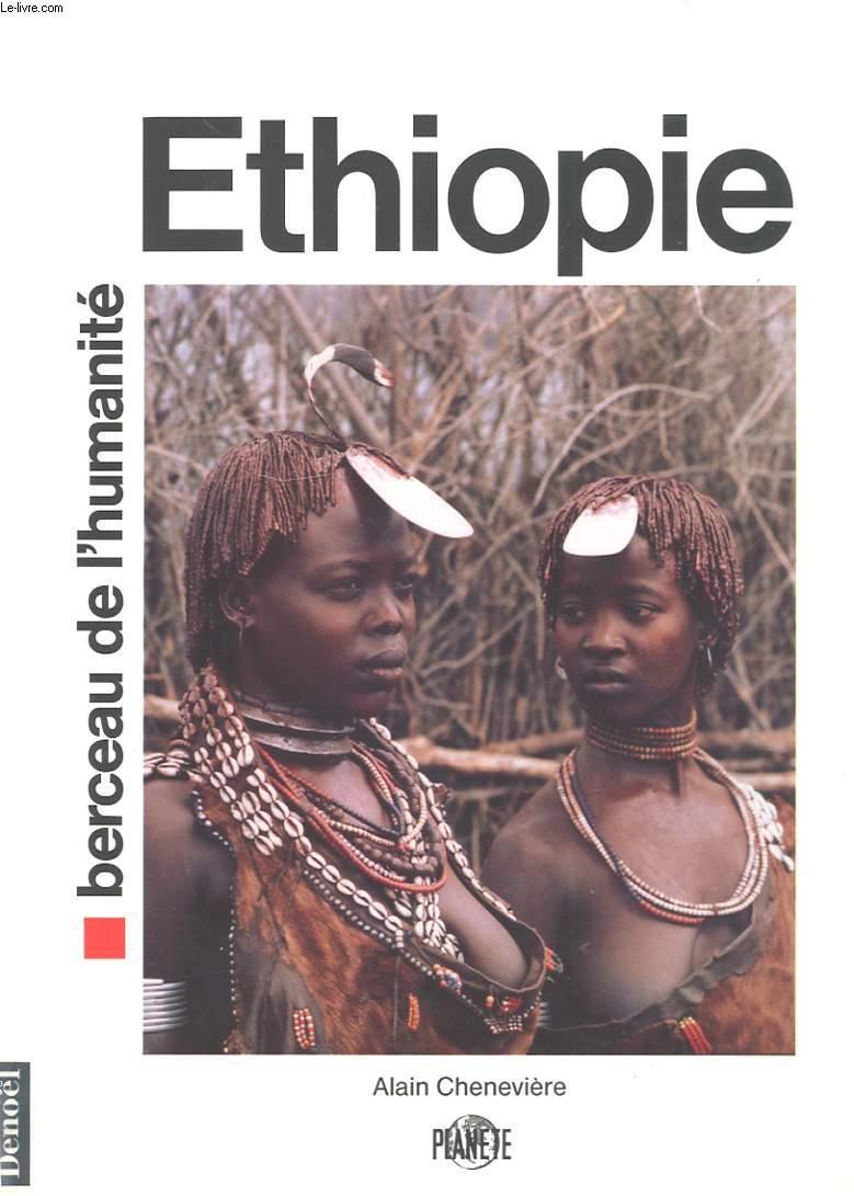 ETHIOPIE BERCEAU DE L'HUMANITE