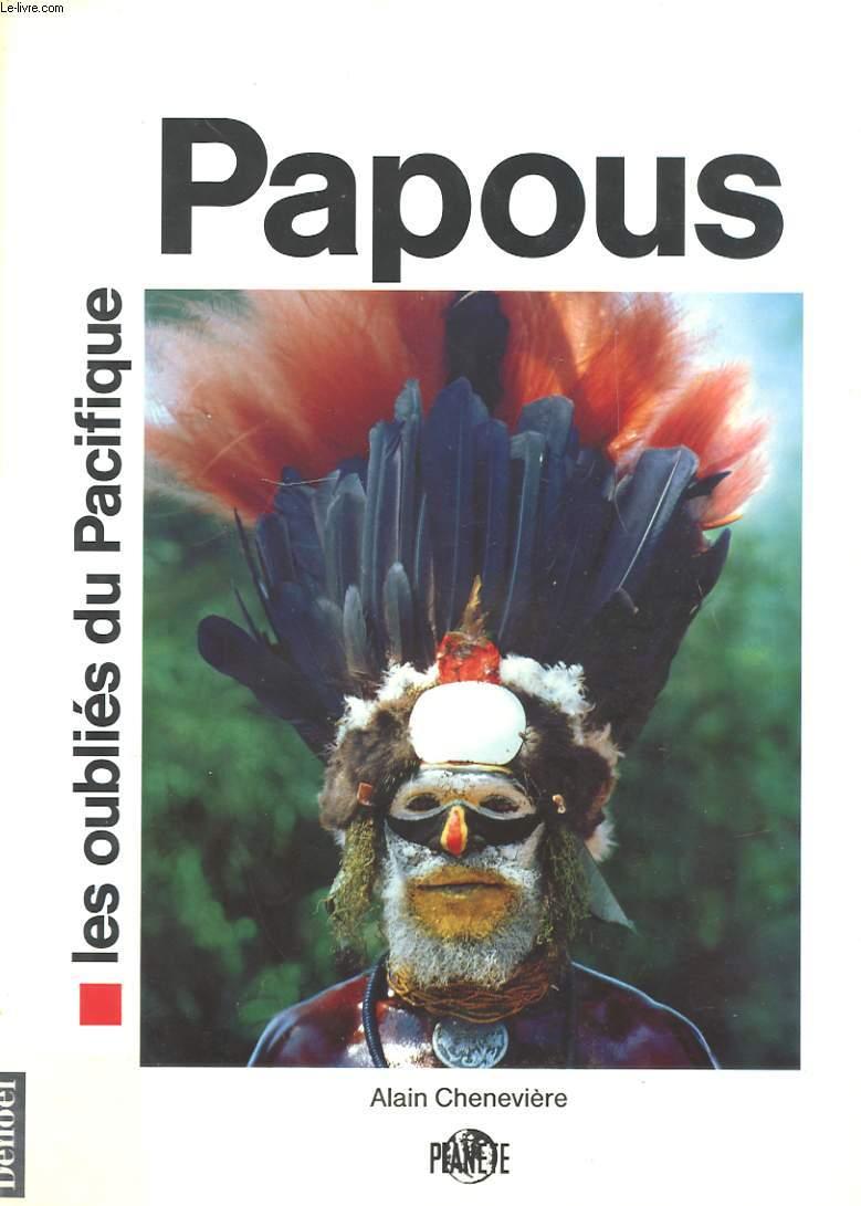 PAPOUS LES OUBLIES DU PACIFIQUE