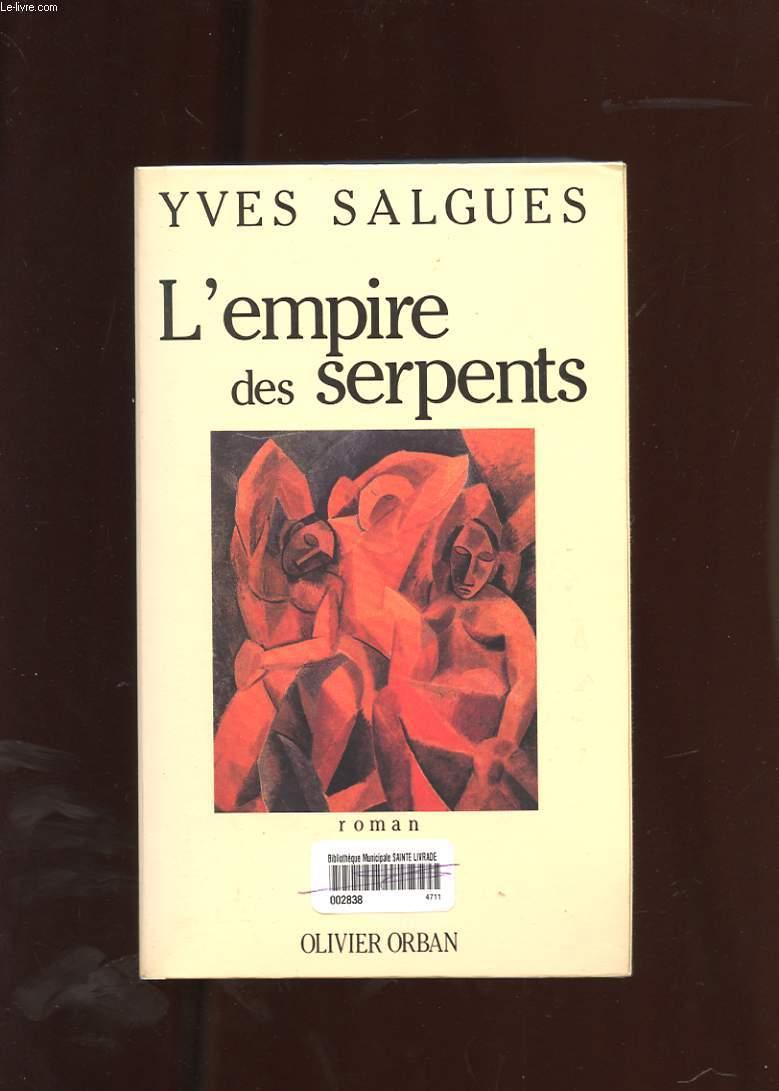 L'EMPIRE DES SERPENTS