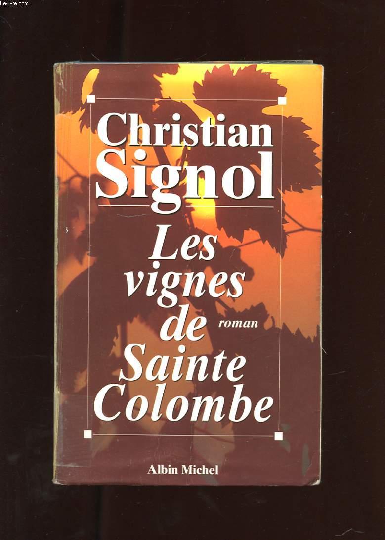 LES VIGNES DE SAINTE-COLOMBE. ROMAN