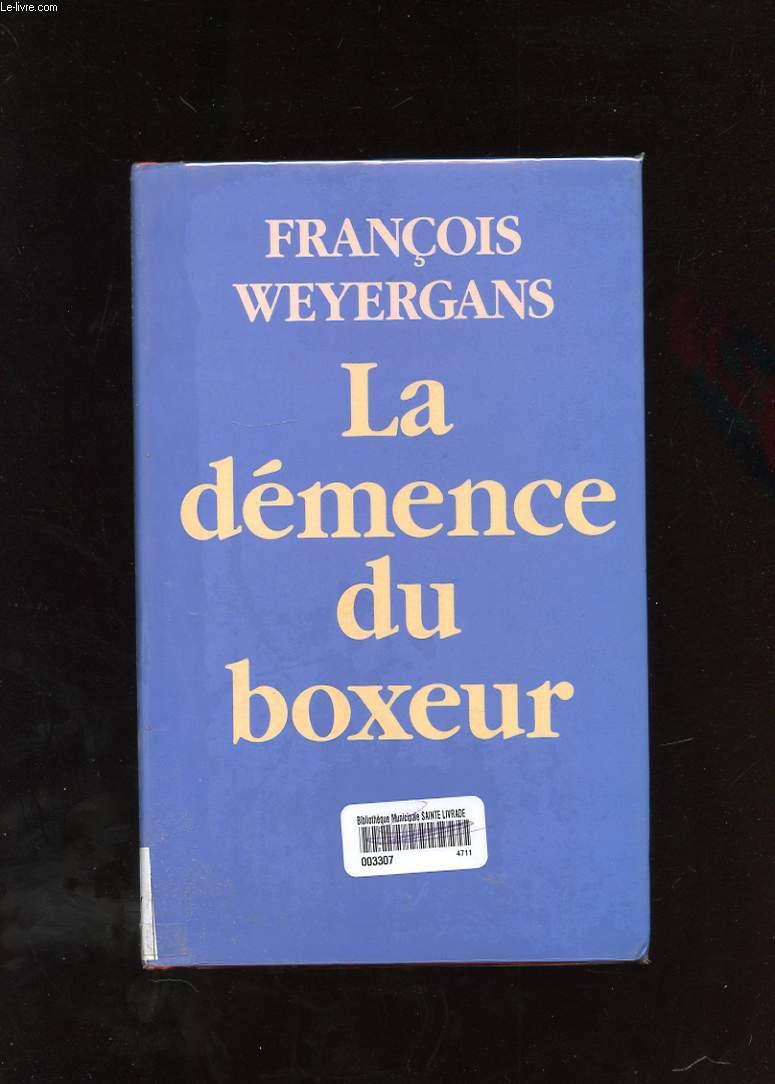 LA DEMENCE DU BOXEUR