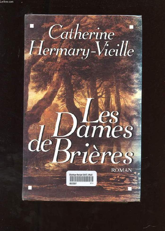 LES DAMES DE BRIERES. TOME 1
